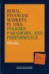 Rural Financial Markets In Asia: Policies, Paradigms, And Performance - Richard L. Meyer, Geetha Nagarajan