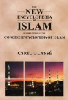New Encyclopedia of Islam: A Revised Edition of the Concise Encyclopedia of Islam - Cyril Glasse