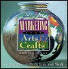 Marketing Your Arts & Crafts - Janice West