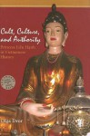 Cult, Culture, and Authority: Princess Lieu Hanh in Vietnamese History - Olga Dror