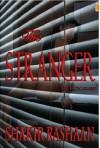 The Stranger - An Erotic Short Story - Shakir Rashaan