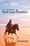 The Legend of God and Pegasus - Elisabeth Haug, Lars Perner
