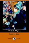 Modeste Mignon - Honoré de Balzac, Katharine Prescott Wormeley