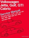 Volkswagen Jetta, Golf, GTI, Cabrio Service Manual: 1993-1999 - Bentley Publishers, Robert Bentley, Inc.
