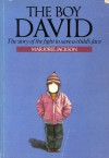 Boy David: The Story of the Fight to Save a Child's Face - Marjorie Jackson
