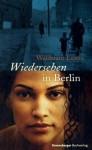 Wiedersehen In Berlin - Waldtraut Lewin
