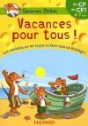 Vacances Pour Tous ! Du Cp Au Ce1 - Geronimo Stilton