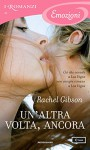 Un'altra volta, ancora (I Romanzi Emozioni) - Rachel Gibson, Cristina Sibaldi