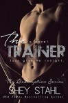 The Trainer - Shey Stahl