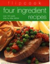 Flipcook: Four Ingredient Recipes - Joanna Farrow