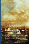Philosophy as Life Path - Romano Mdera, Vero Tarca