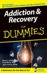 Addiction and Recovery For Dummies - Brian F. Shaw, Paul Ritvo, Jane Irvine, M. David Lewis