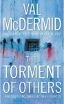 The Torment Of Others - Val McDermid