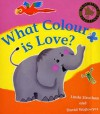 What Colour Is Love? - Linda Strachan