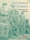 The Ethics of Kinship: Ethnographic Inquiries (Alterations) - James Faubion, Carolyn Babula, Jamila Bargach, John Borneman, Stanford Carpenter, Nityanand Deckha, Laurel George, Lamia Karim, Susan Ossman, Kristen Peterson, Deepa Reddy, N. Denise Youngblood