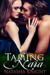Taming Naia - Natasha Knight