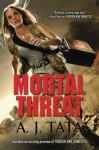 Mortal Threat - A.J. Tata