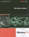 Wireless Safety (Ec-Council Press Series) - Ec-Council
