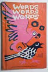 Words Words Words - Mary O'Neill, Judy Piussi-Campbell