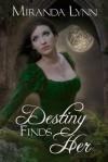 Destiny Finds Her - Miranda Lynn