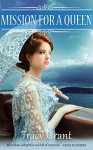 Mission for a Queen (A Malcolm & Suzanne Rannoch Historical Mystery Book 12) - Tracy Grant