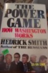 Power Game: How Washington Works - Hedrick Smith