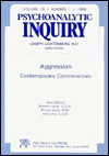 Aggression: Contemporary Controversies: Psychoanalytic Inquiry, 18.1 - GALLER, Donna Gould, Jane Levy
