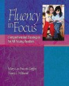 Fluency in Focus: Comprehension Strategies for All Young Readers - Mary Lee Prescott-Griffin, Nancy L. Witherell