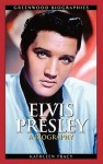 Elvis Presley: A Biography - Kathleen Tracy