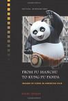 From Fu Manchu to Kung Fu - Naomi greene