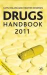 Drugs Handbook 2011 - Glyn N. Volans