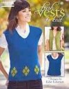 Fresh Vests to Knit (Leisure Arts #5261) - Edie Eckman