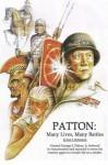 Patton: Many Lives, Many Battles - Karl F. Hollenbach