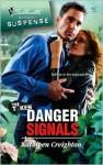 Danger Signals - Kathleen Creighton
