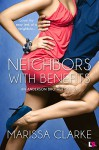 Neighbors With Benefits (Entangled Lovestruck) (Anderson Brothers) - Marissa Clarke