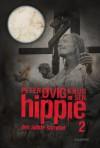 Hippie. Den sidste sommer - Peter Øvig Knudsen