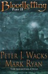 Bloodletting Part 2: The Affinities Cycle Book 1 Part 2 (Volume 2) - Peter J Wacks, Mark Ryan