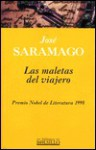 Las maletas del viajero - José Saramago