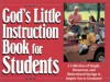 God's Little Instruction Book for Students: A Collection of Simple, Humorous, and Motivational Sayings to Inspire You to Greatness (God's Little Instruction Books) - Honor Books