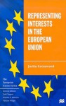 Representing Interests in the European Union - Justin Greenwood