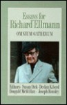 Essays for Richard Ellmann: Omnium Gatherum - Susan Dick, Dougald McMillan, Declan Kiberd