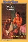 Sadie Rose and the Double Secret - Hilda Stahl
