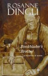 The Bookbinder's Brother - Rosanne Dingli