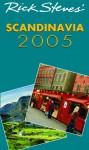 Rick Steves' Scandinavia 2005 - Rick Steves