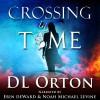 Crossing In Time - D. L. Orton, Micah McDonald