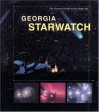 Georgia StarWatch: The Essential Guide to Our Night Sky - Mike Lynch