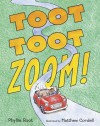Toot Toot Zoom! - Phyllis Root, Matthew Cordell
