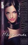 Höllensturz - Die Vampirheilerin 3 - Nina Melchior