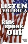 Listen America, Kids Speak Out - Margaret Jackson