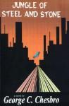 Jungle of Steel & Stone (Veil Kendry, #2) - George C. Chesbro